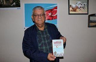 Adanalı yazar, Vatikan'ın Türk ve Müslüman...