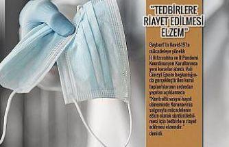 """Korona virüsle mücadelede yeni dönem: """"Tedbirlere riayet edilmesi elzem"""""""