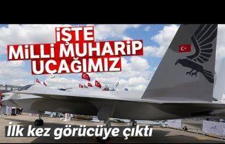 """Türkiye'nin """"Milli Muharip Uçağı""""nı İlk Kez Görücüye Çıktı"""