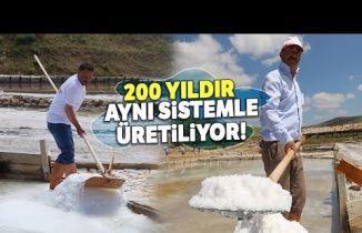 Sivas'ta Kaynak Tuzu Yaklaşık 200 Yıldır Aynı Yöntemle Üretiliyor